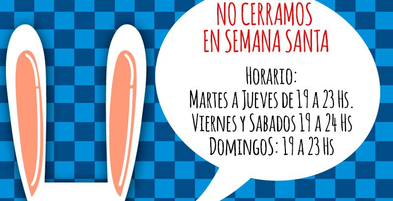 No Cerramos en Semana Santa !!!